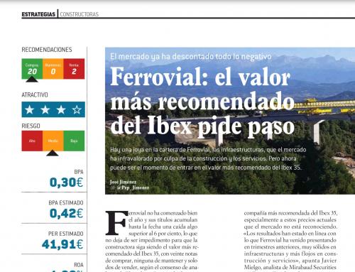 Ferrovial el valor mas recomendado del Ibex