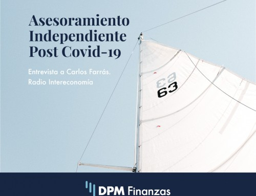 Asesoramiento Financiero Independiente Post-Covid19